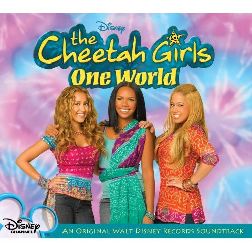 The Cheetah Girls One World Soundtrack