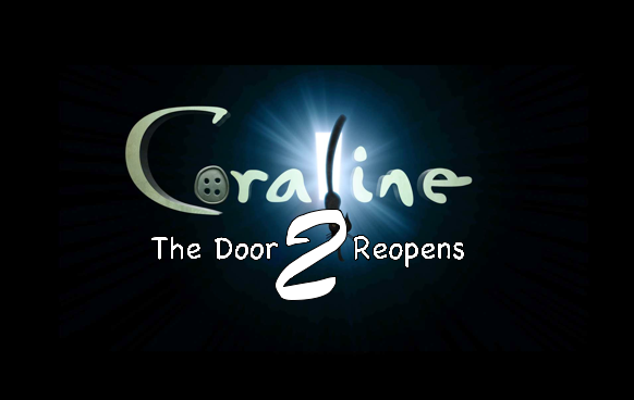 coraline 2 reopens the -#main