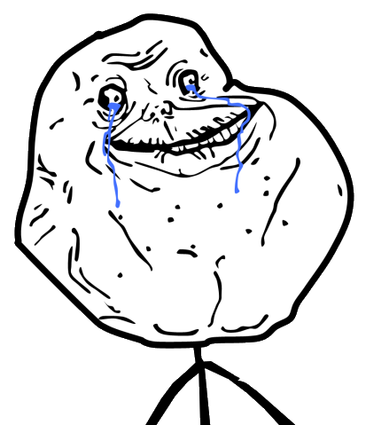 http://static3.wikia.nocookie.net/__cb20110905121937/meme/images/9/91/4char-forever-alone-guy-high-resolution.png